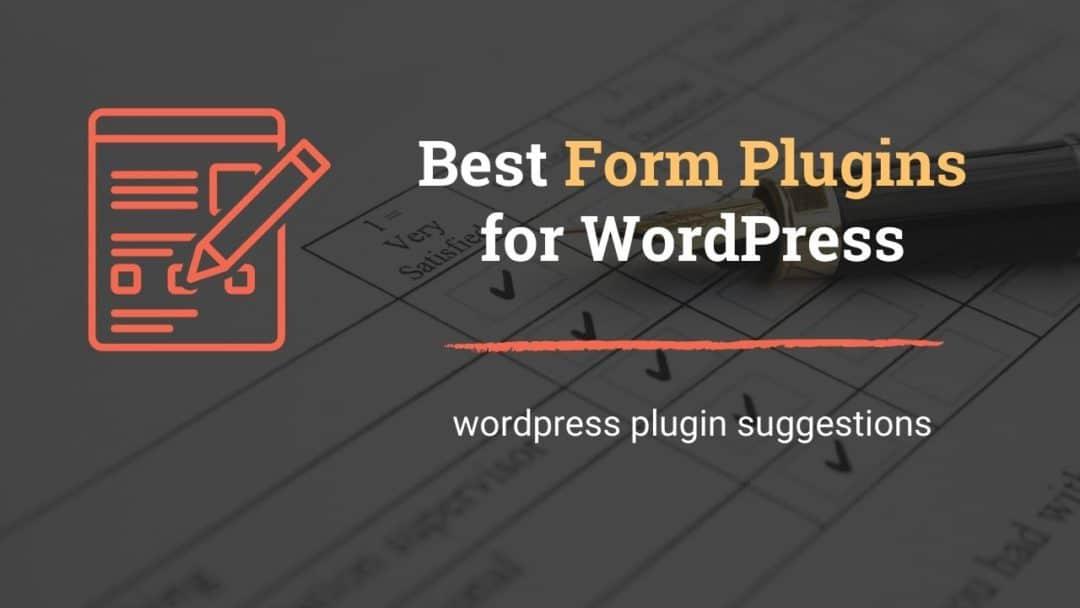 Best form builder plugins for WordPress