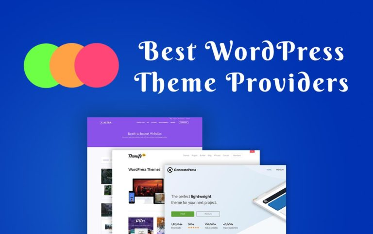 Best WordPress Theme Providers