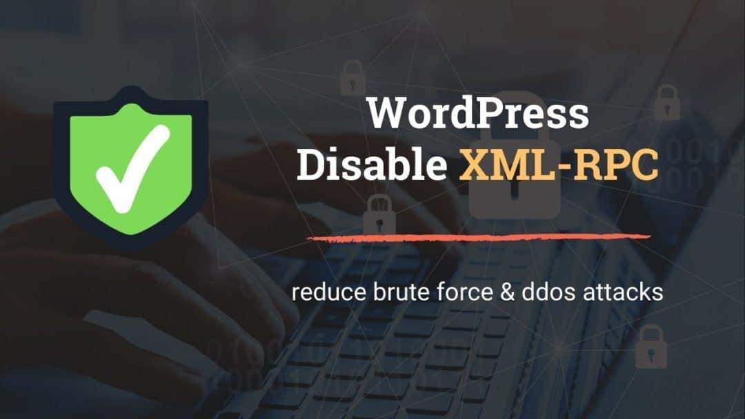 Disable XML-RPC WordPress