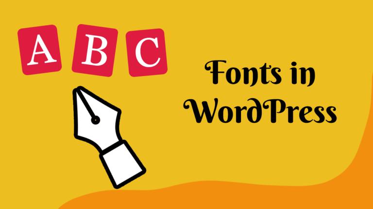 Change fonts in WordPress