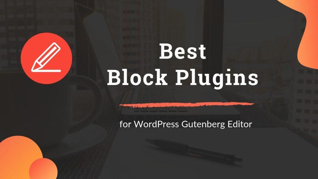 Best Block Plugins for WordPress Gutenberg Editor