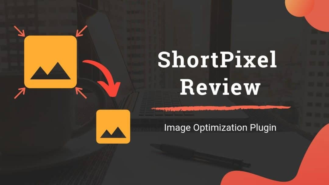 ShortPixel Image Optimizer Plugin Review