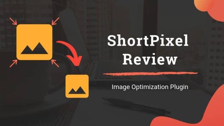 ShortPixel Image Optimizer Plugin Review