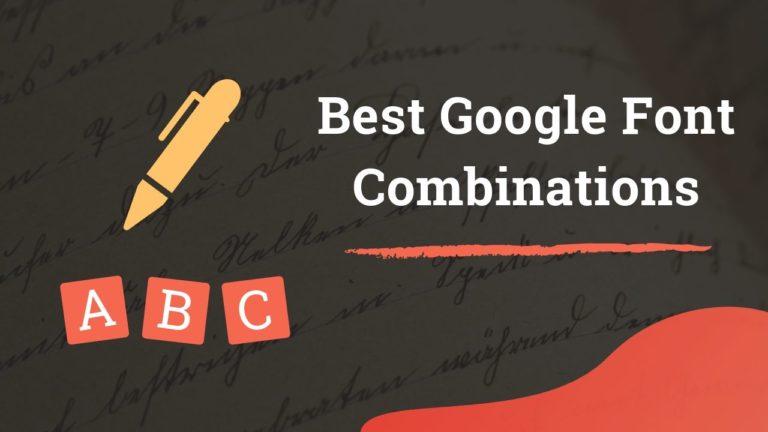 Best Google Font Combinations for Websites