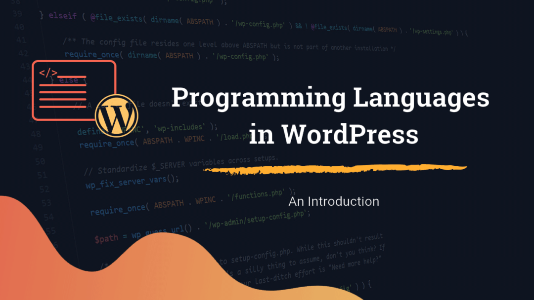WordPress Programming Languages - An Introduction