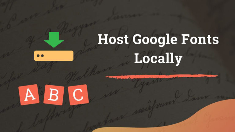 How to Host Google Fonts Locally