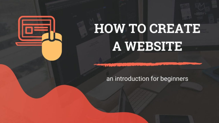How to Create a Website - An Introduction