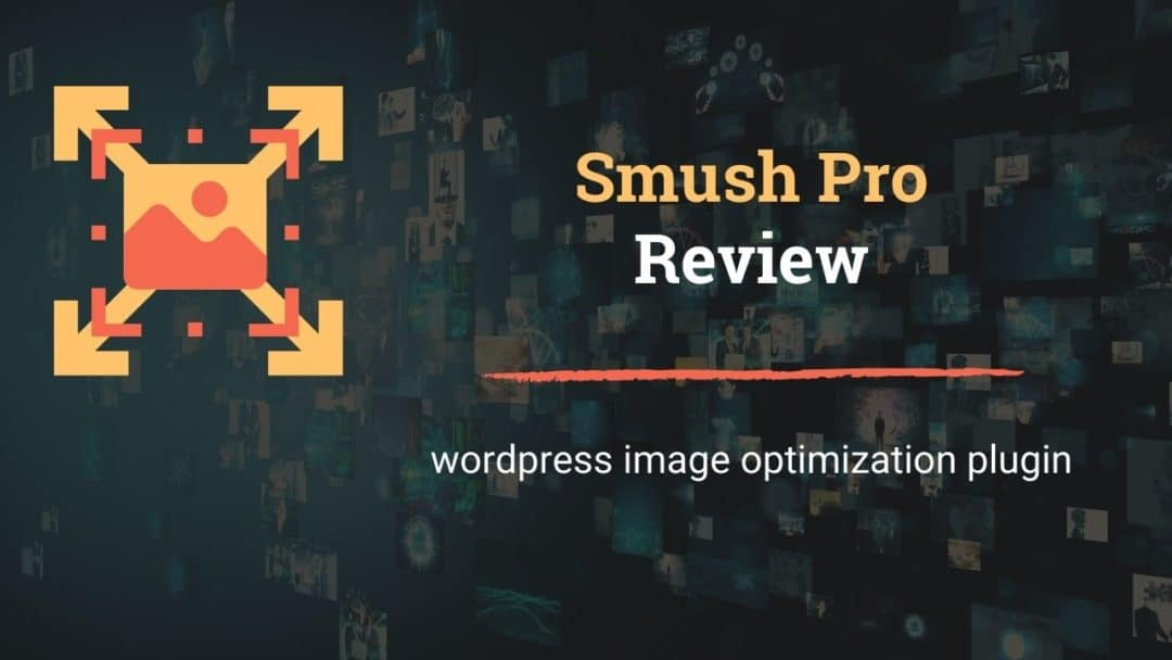WP Smush Review
