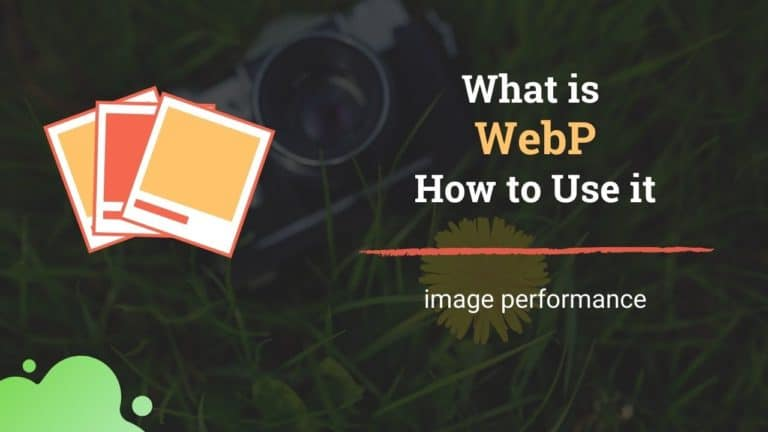 What is WebP? How to use it?