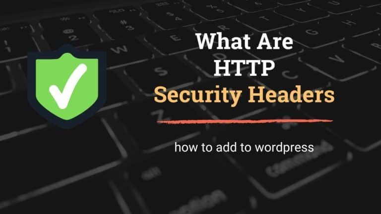 What are HTTP Security Headers