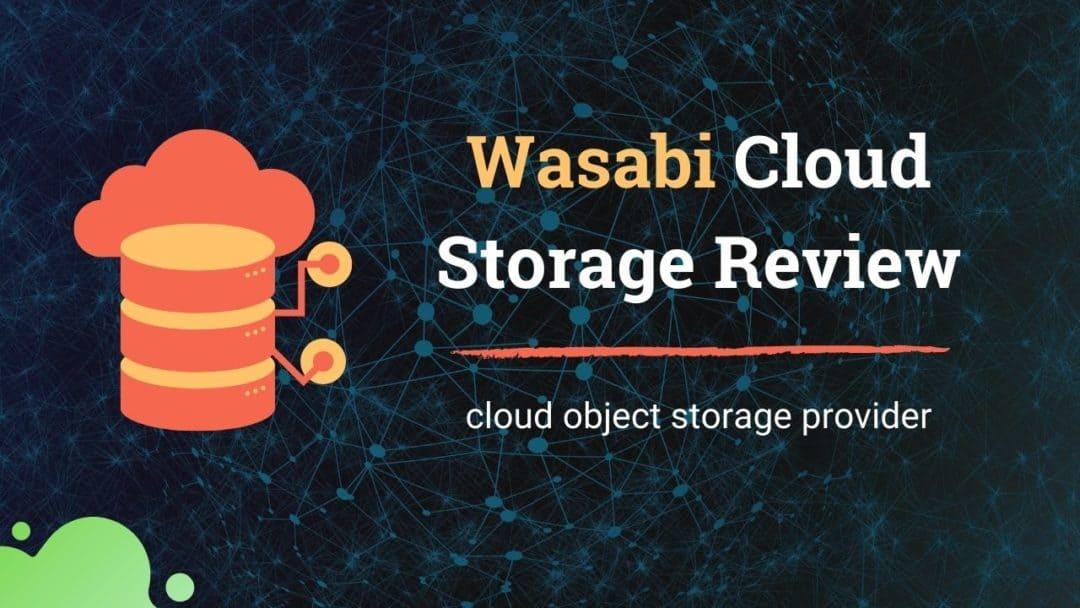 Wasabi Storage Review