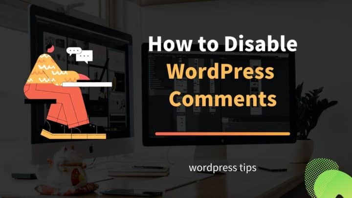 how to disable wordpress comments