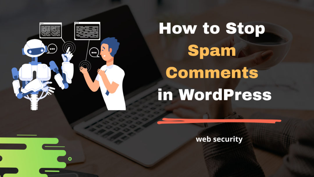 How to stop WordPress spam comments