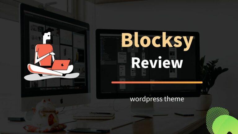 Blocksy Theme Review