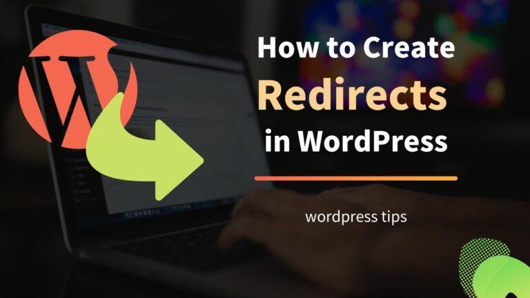 Create Redirects in WordPress