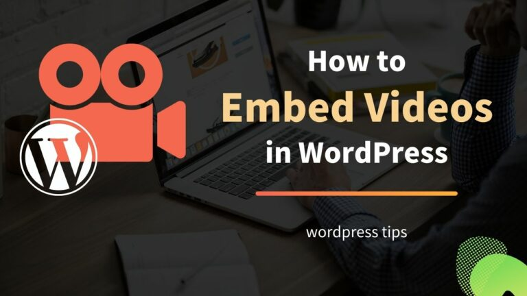How to Embed Videos in WordPress - Different Ways